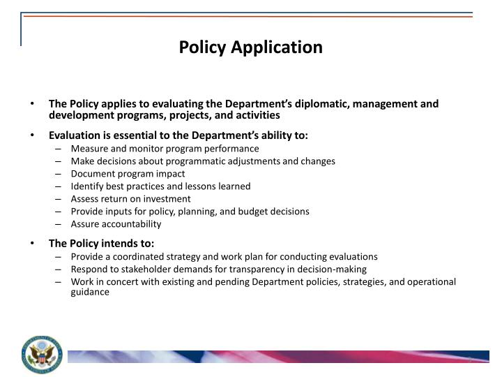Policy application