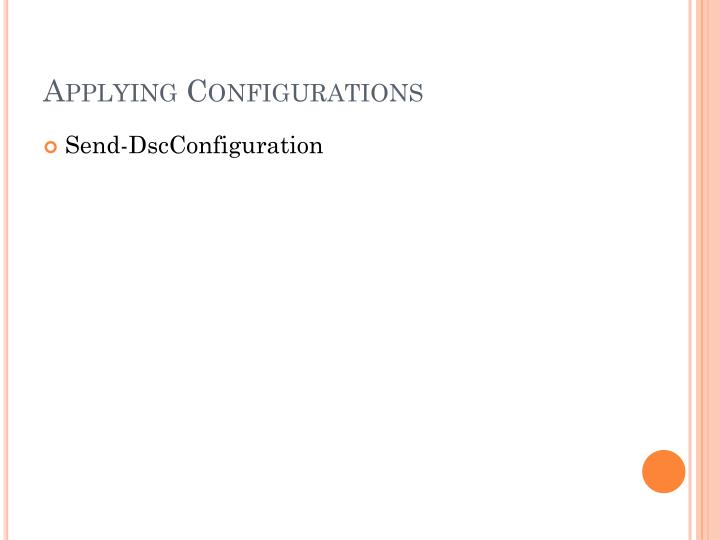 Applying Configurations