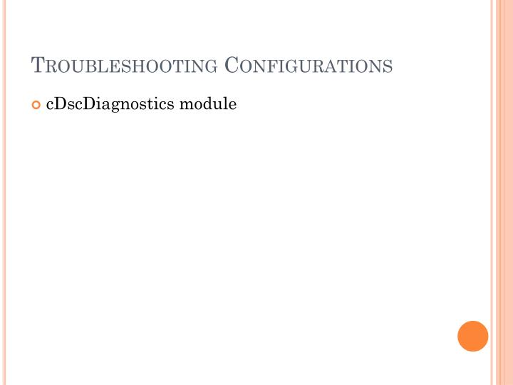Troubleshooting Configurations