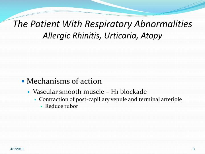 The patient with respiratory abnormalities allergic rhinitis urticaria atopy1