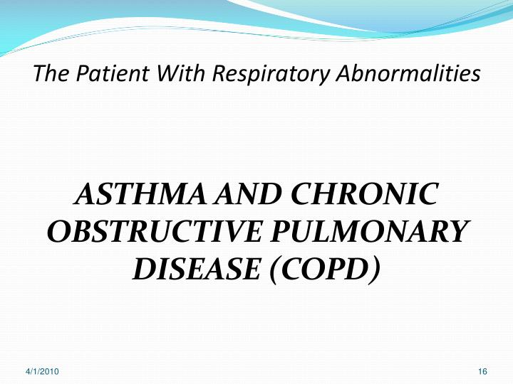 The Patient With Respiratory Abnormalities