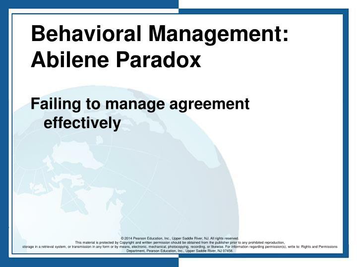 Behavioral Management: Abilene Paradox
