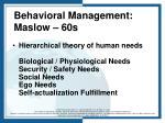behavioral management maslow 60s