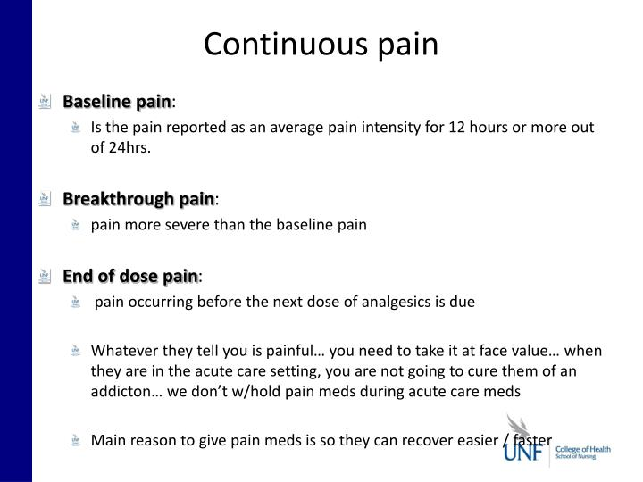 Continuous pain