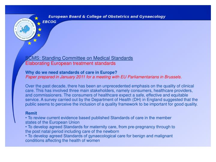 SCMS: Standing Committee on Medical Standards