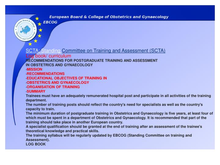 RECOMMENDATIONS FOR POSTGRADUATE TRAINING AND ASSESSMENT