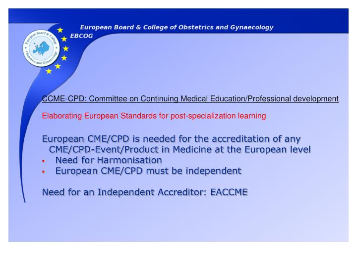 CCME-CPD: Committee on Continuing Medical Education/Professional development