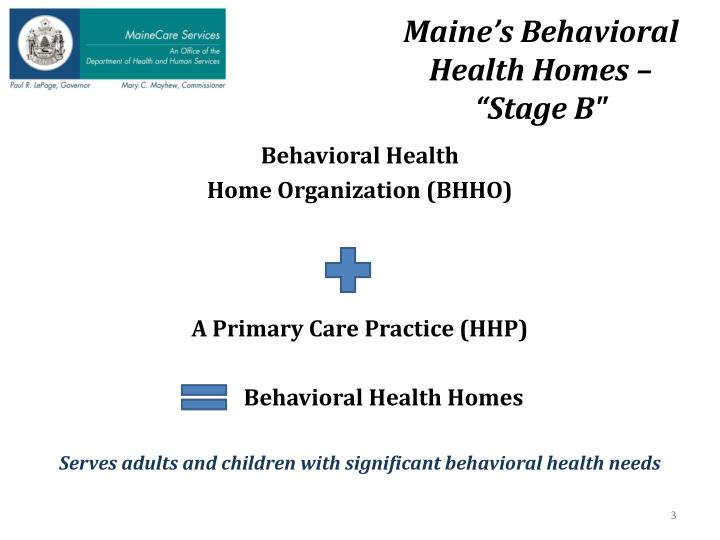 Maine's Behavioral Health Homes –