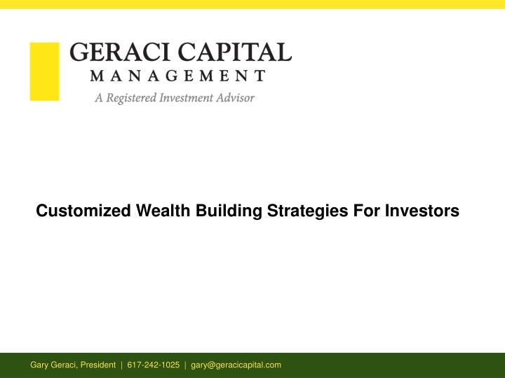 Customized Wealth Building Strategies For Investors