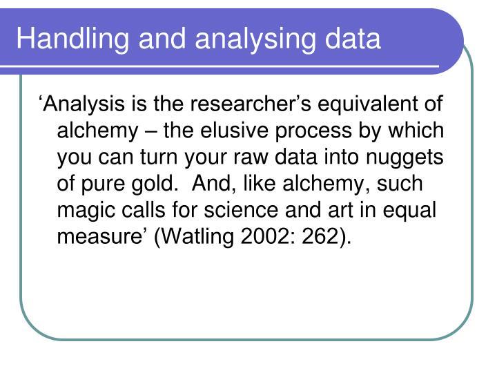 Handling and analysing data