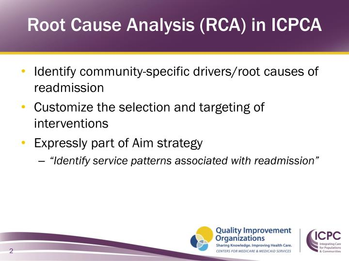 Root cause analysis rca in icpca