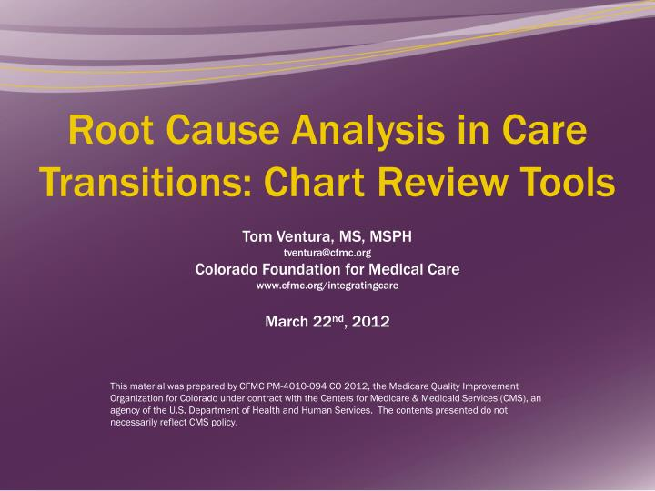 Root Cause Analysis in Care Transitions: Chart Review Tools
