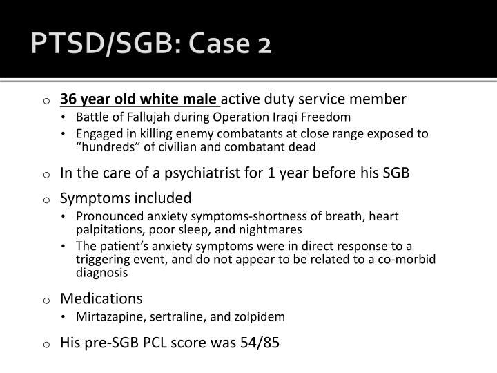 PTSD/SGB: Case 2
