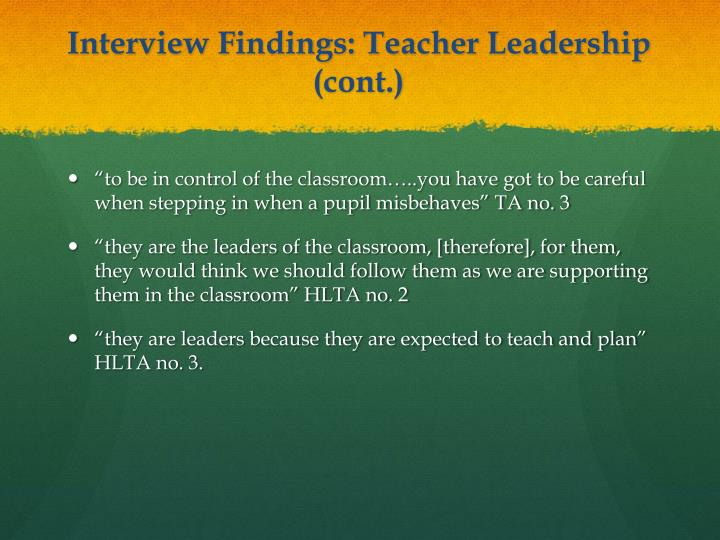 Interview Findings: Teacher Leadership (cont.)