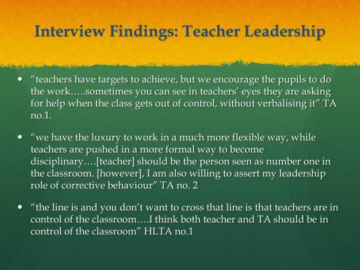 Interview Findings: Teacher Leadership