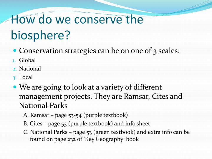 How do we conserve the biosphere?