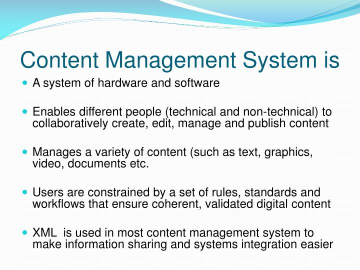 Content Management System is