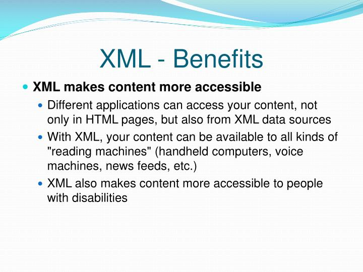 XML - Benefits