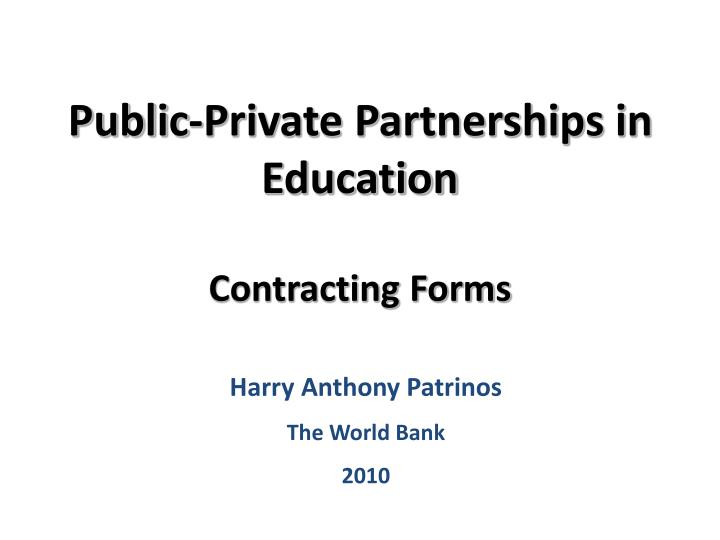 Public private partnerships in education contracting forms