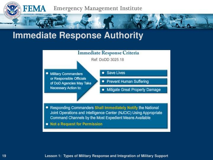 Immediate Response Authority