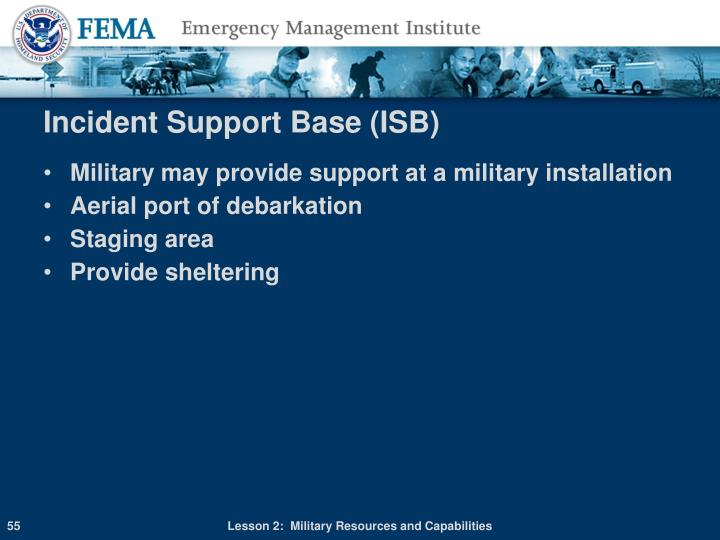 Incident Support Base (ISB)
