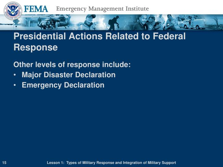 Presidential Actions Related to Federal Response