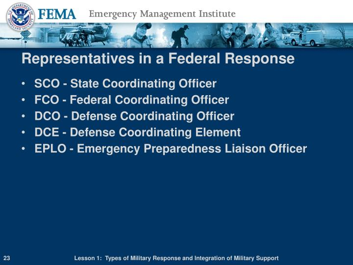 Representatives in a Federal Response