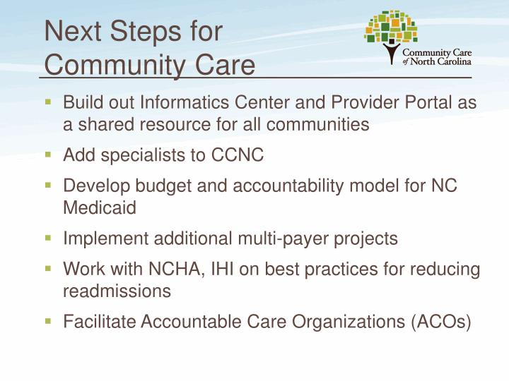 Next Steps for Community Care