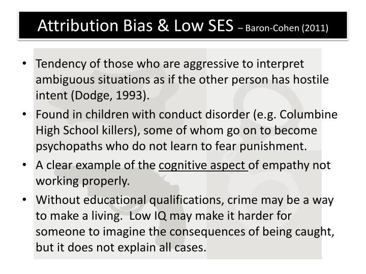 Attribution Bias & Low SES