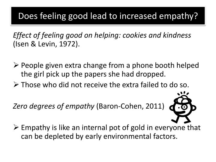 Does feeling good lead to increased empathy?