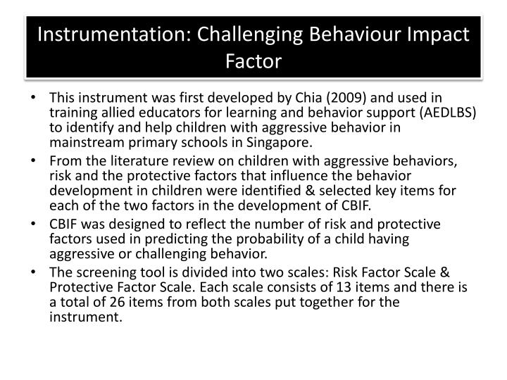 Instrumentation: Challenging Behaviour Impact Factor