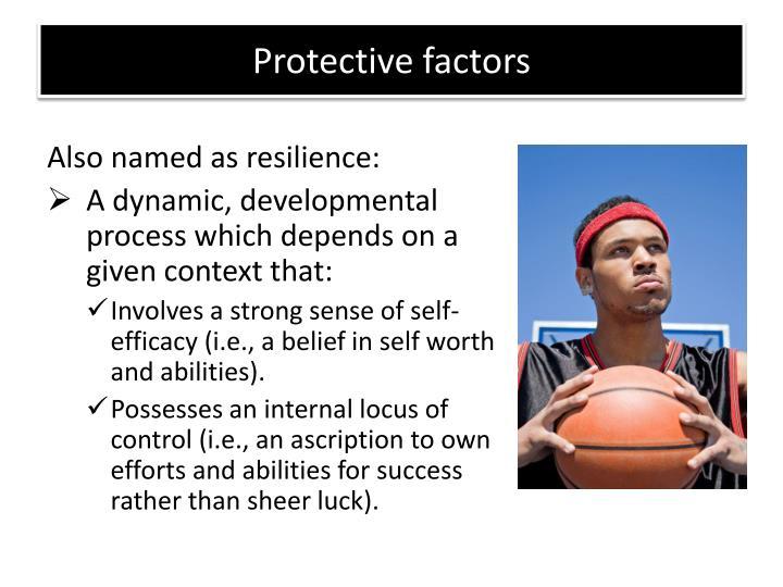 Protective factors