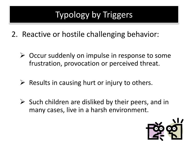Typology by Triggers
