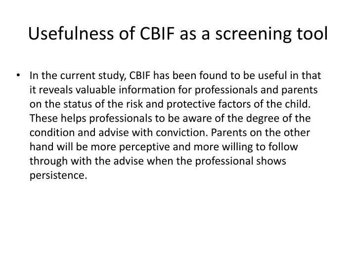 Usefulness of CBIF as a screening tool