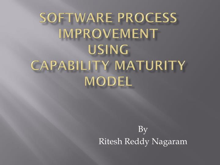 Software process improvement using capability maturity model