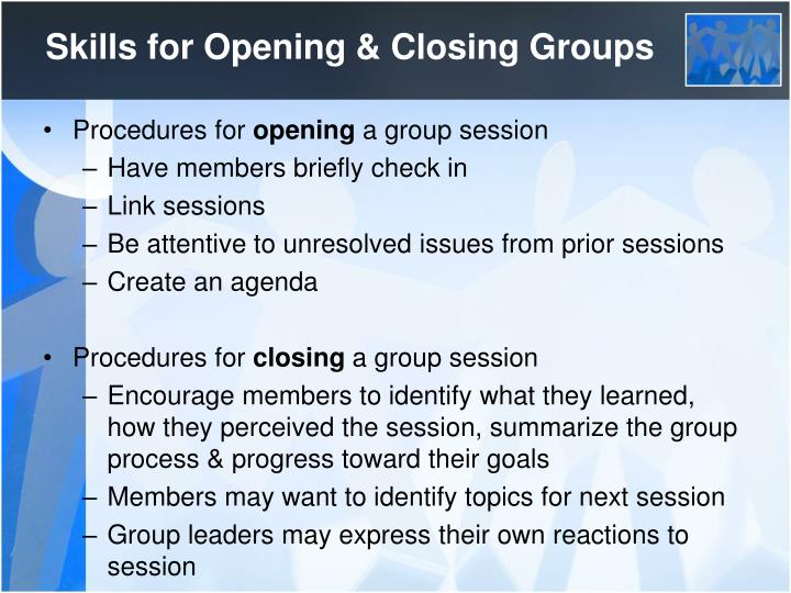 Skills for Opening & Closing Groups