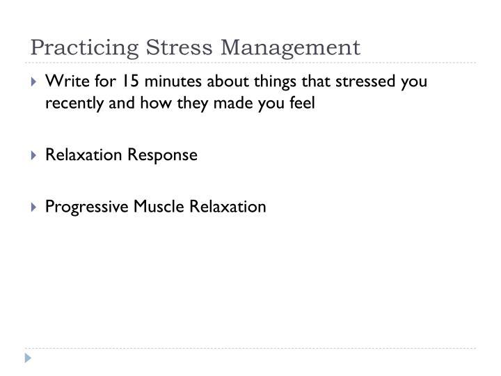 Practicing Stress Management