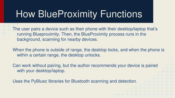 How BlueProximity Functions