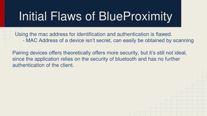 Initial Flaws of BlueProximity