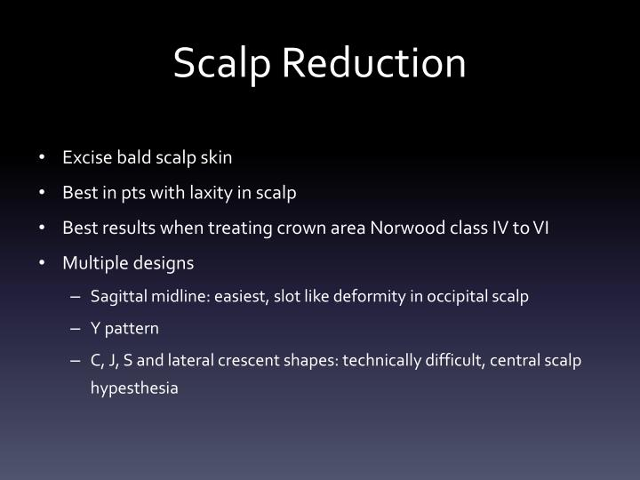 Scalp Reduction