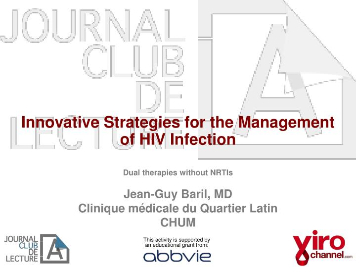 Innovative strategies for the management of hiv infection