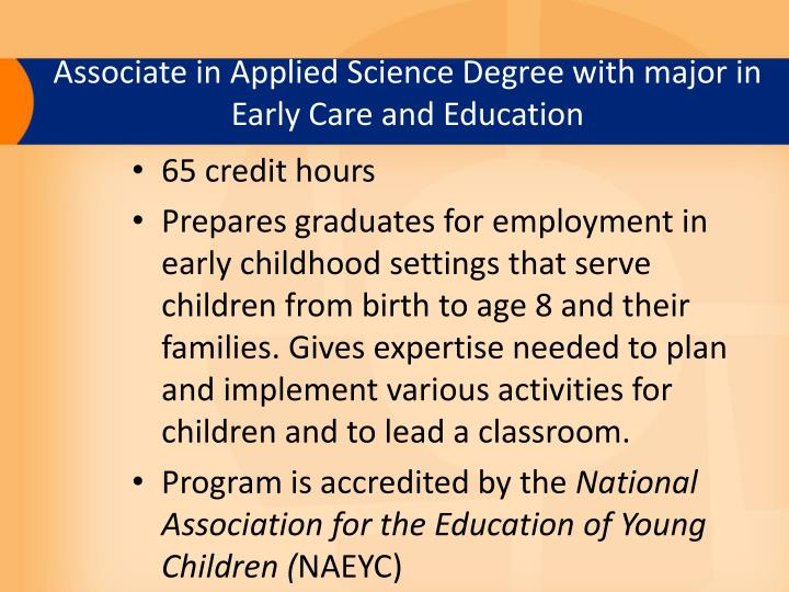 Associate in Applied Science Degree with major in Early Care and Education