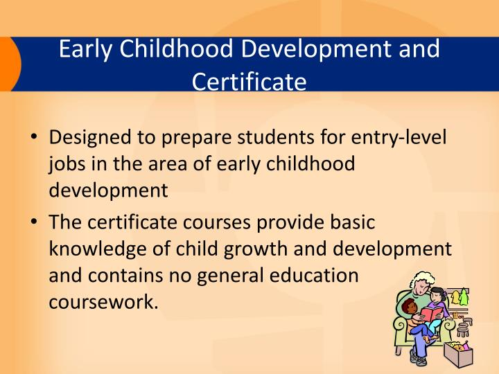 Early Childhood Development and Certificate