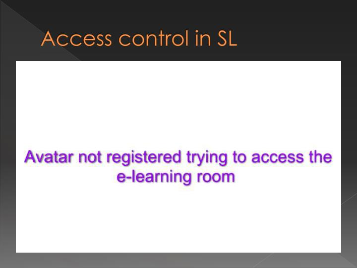 Access control in SL