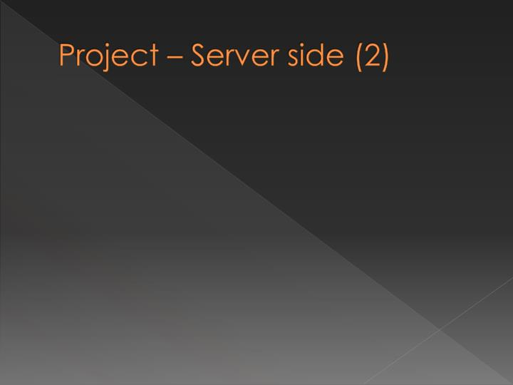 Project – Server