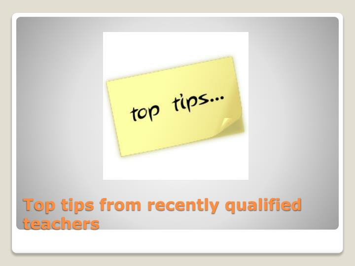 Top tips from recently qualified teachers