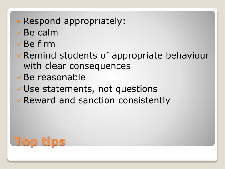 Respond appropriately: