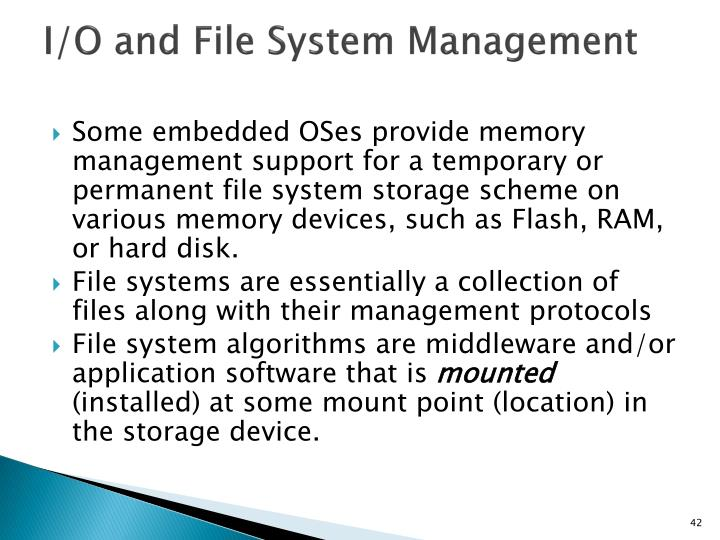 I/O and File System Management