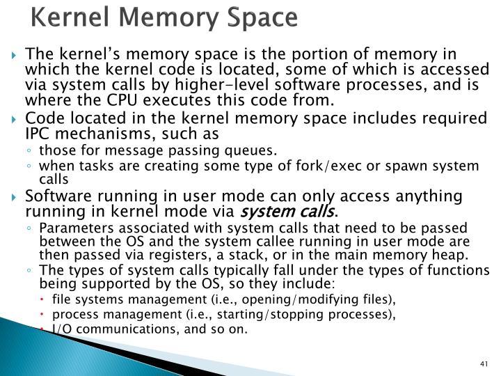 Kernel Memory Space