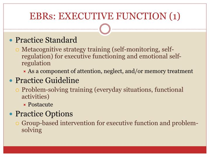 EBRs: EXECUTIVE FUNCTION (1)